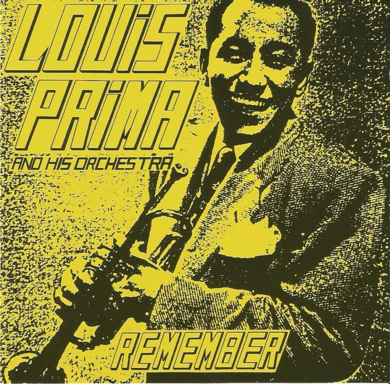 Louis Prima And His Orchestra Remember CD