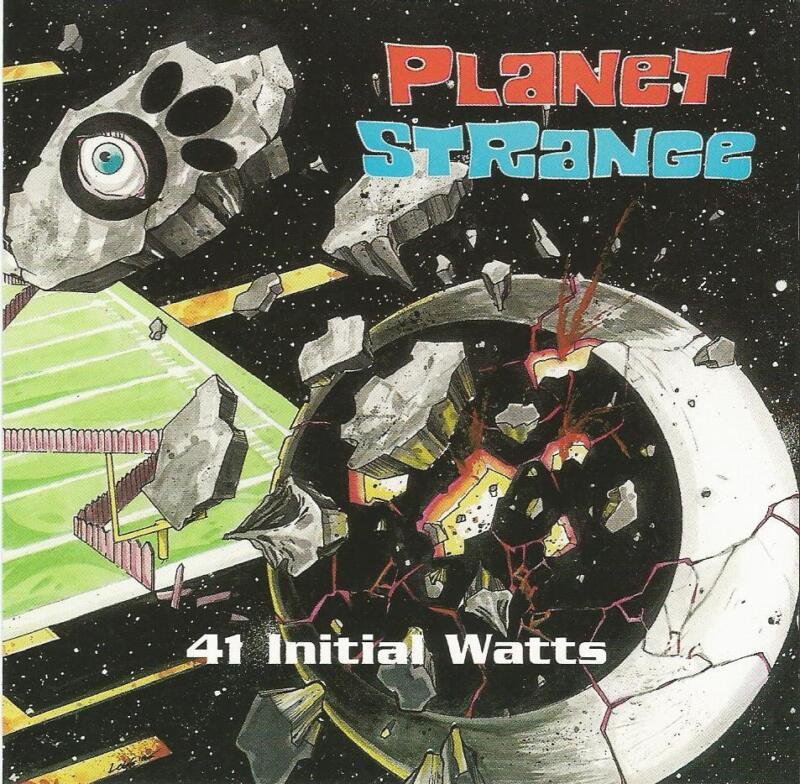 Planet Strange 41 Inital Watts CD
