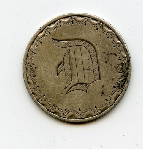 """""""D"""" OLD LOVE TOKEN ON A 1853 US SILVER SEATED QUARTER REDUCED"""
