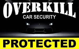 Overkill Car Security Girrawheen Wanneroo Area Preview
