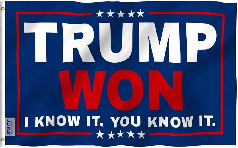 Anley Fly Breeze 3x5 Foot Trump Won I Know It You Know It Flag