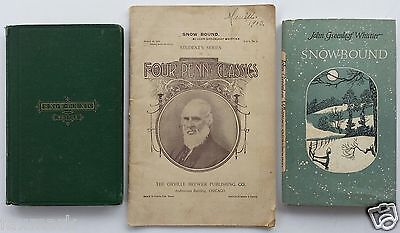 Snow Bound  By John Greenleaf Whittier   2 Books   Booklet  1867  1900  1965