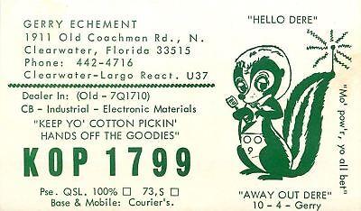 Clearwater FL QSL Skunk: Keep Yo Cotton Pickin Hands Off Goodies~Gerry Echement