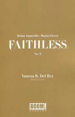 FAITHLESS # 2 ( OF 5 ) COVER B EROTICA DEL REY VARIANT ( MR ) BOOM MAY 2019