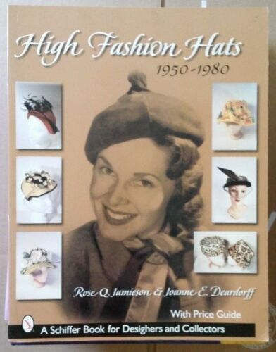 High Fashion Womens Hat Value Guide Collector