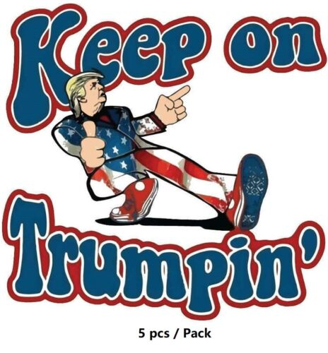 """5x Pack 2020 President Donald Trump Campaign Stickers Keep on Trumpin 2.47""""x2.4"""""""
