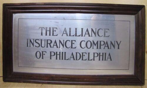 THE ALLIANCE INSURANCE CO OF PHILADELPHIA Antique Framed Sign GOODMAN Co NY USA