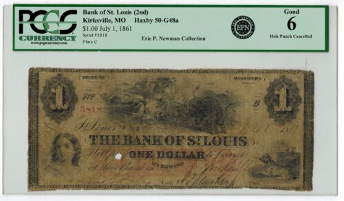 1861 Kirksville MO; BANK OF ST. LOUIS $1 Obsolete Currency PCGS6 ex Eric Newman