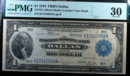 1918 $1 NATIONAL CURRENCY FRBN DALLAS Fr#742 PMG VERY FINE 30 INK ON BACK