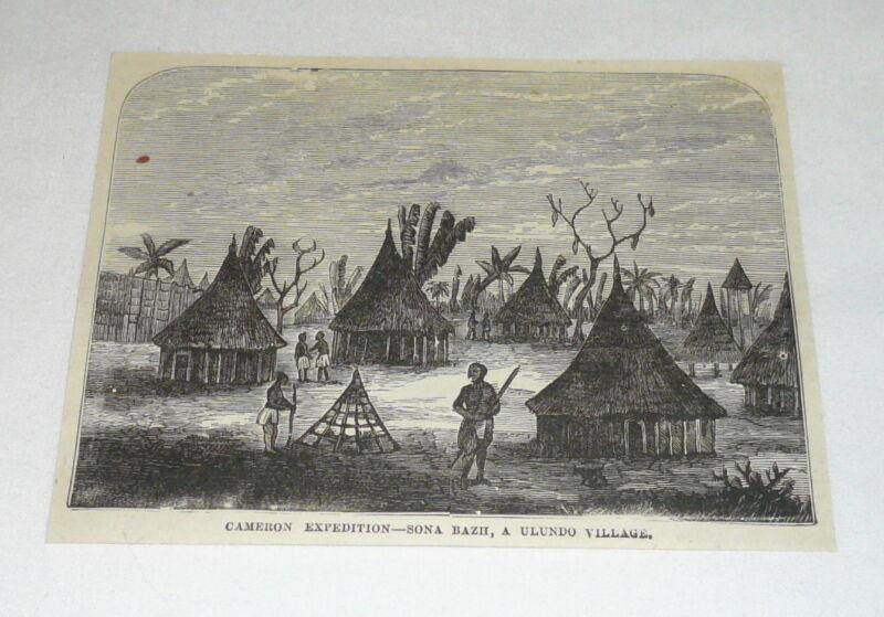 1877 magazine engraving ~ SONA BAZH ~ A Ulundo Village