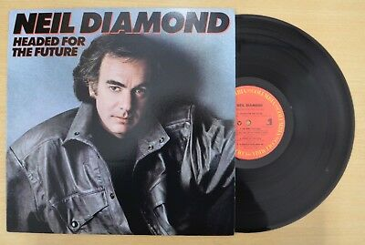 "NEIL DIAMOND HEADED FOR THE FUTURE 1986 OC 40368 12"" LP ALBUM EX+"