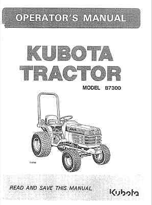 Kubota B7300 Operators Manual  Electrical Systems Sketch Info Emailed To You