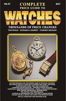 2017 COMPLETE PRICE GUIDE TO WATCHES - NEW! - IN STOCK! - WE SHIP IMMEDIATELY!