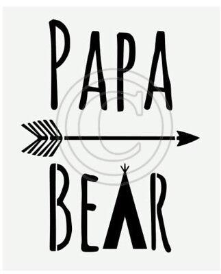 Diy Teepee (Stencil Papa Bear TeePee Arrow for Sign Pillow Saying DIY Canvas)