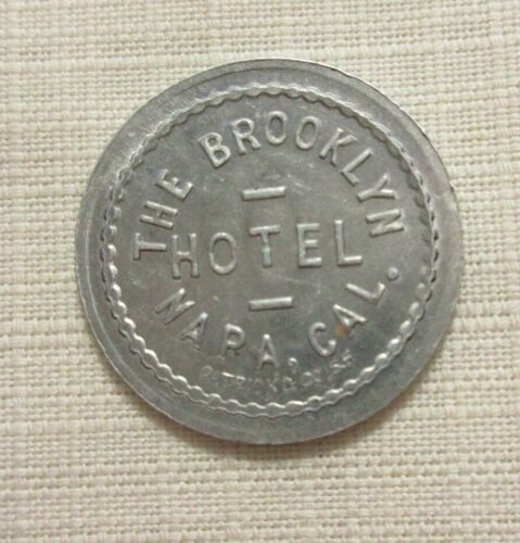 THE BROOKLYN HOTEL ~ NAPA ( CA CALIFORNIA ) GF 10 C DRINK ~ TOKEN ALUMINUM
