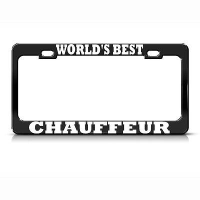 WORLD'S BEST CHAUFFEUR Metal Heavy Duty Black License Plate Frame AUTO SUV (Best Heavy Duty Suv)