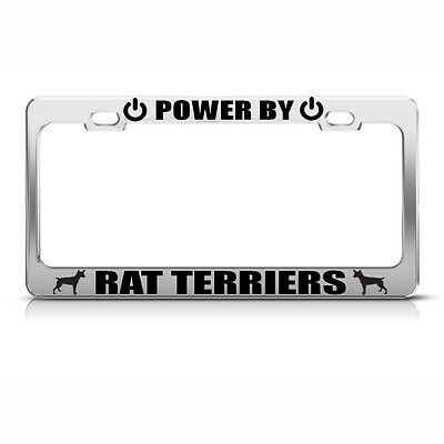 (POWERED BY RAT TERRIERS Chrome License Plate Frame Tag Border)