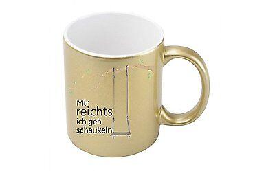 Metallic-kaffee (Mir reichts, ich geh schaukeln - Goldmetallic Kaffeetasse)