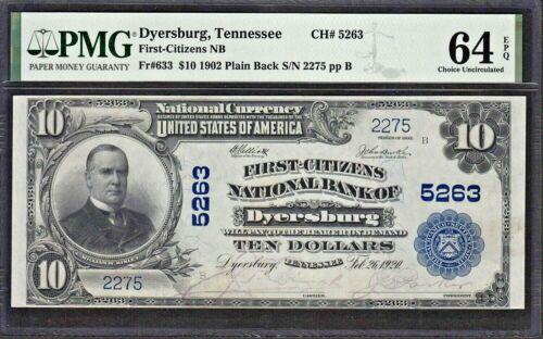 1902 DYERSBURG Tennessee  $10 Plain Back Note   Fr. 633  PMG 64 EPQ