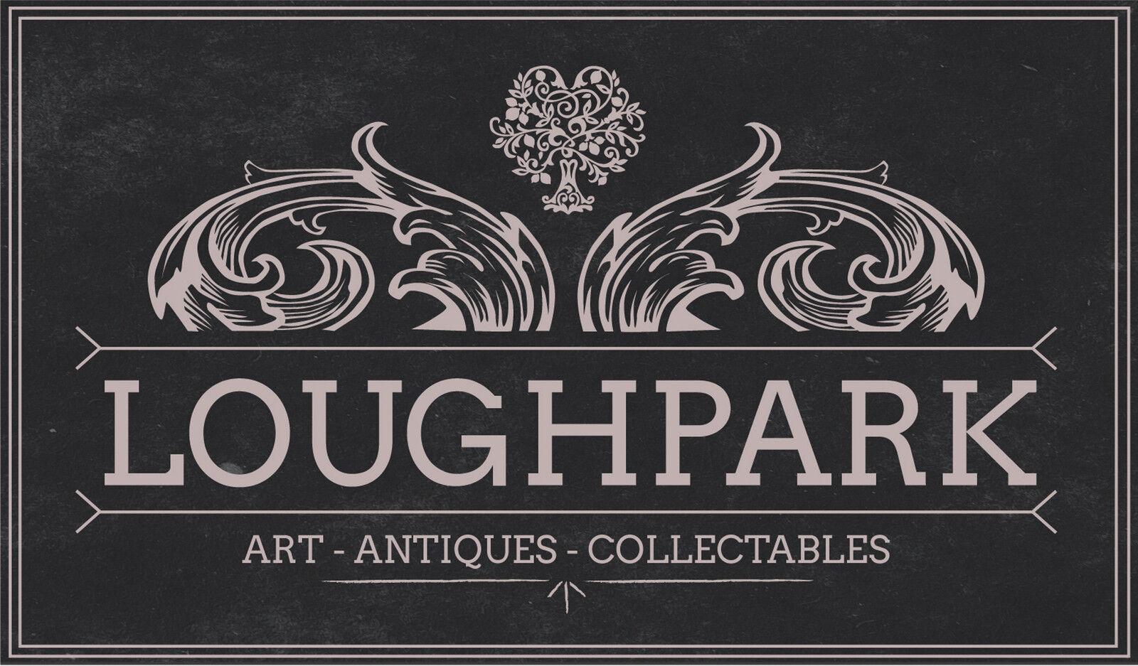 Loughpark Art Antiques Collectables