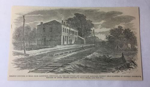 1861 magazine engraving~ LEBANON JUNCTION, General Sherman near Louisville, KY