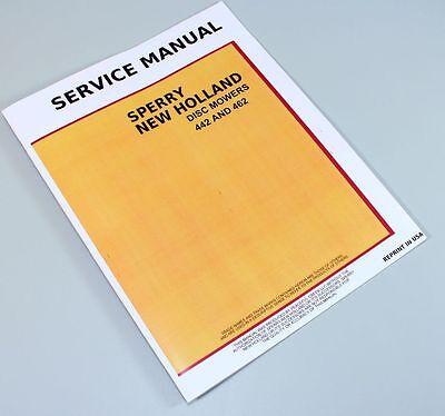 New Holland 442 462 Disc Mower Service Repair Shop Manual Overhaul Book Tech