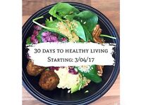 30 DAYS TO HEALTHY LIVING AND BEYOND BOOTCAMP!