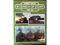RAILWAY BOOK. IN SEARCH OF STEAM 1962 – 1968 BY ROBERT ADLEY FOR SALE
