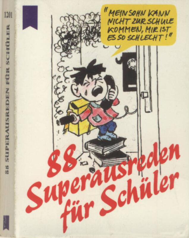 """Minibuch """"88 Superausreden für Schüler"""", Wilhelm Heyne Verlag München Band 1201"""
