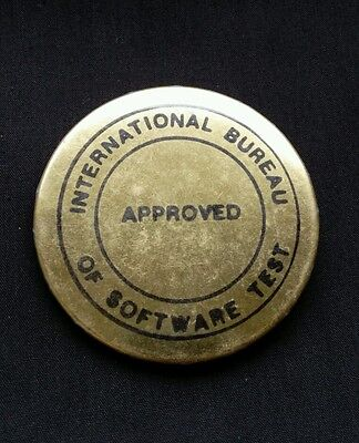 International Bureau Of Software Test Approved Vintage Pinback Button Collector