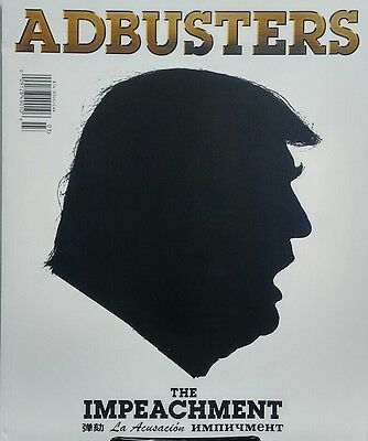 Adbusters March April 2017 The Impeachment Donald Trump FREE SHIPPING sb
