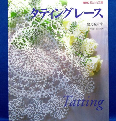 Tatting Lace Beautiful Work /Japanese Knitting Craft Pattern Book