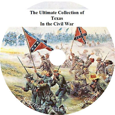TEXAS in the Civil War - History & Genealogy - 29 books on DVD