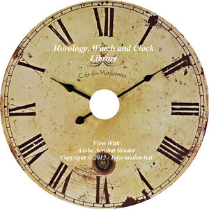 46 Vintage Books on CD Horology Clock and Watch Making Horologist Repair History