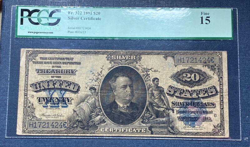 1891 $20 Silver Certificate  PCGS F15  Fine