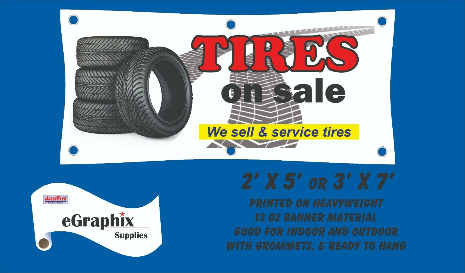 TIRES ON Sale - Banner Sign from $19.90 and Free Shipping -