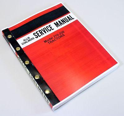 Allis Chalmers 210 220 Tractor Service Repair Technical Shop Manual Overhaul
