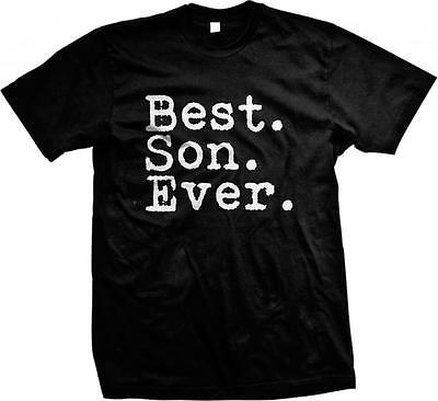 Best Son Ever! Children Family Sayings Slogans- Great Gift! Mens