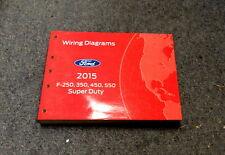 2015 Ford F-250 350 450 550 Super Duty Electrical Wiring ...
