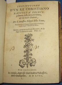 1557 Institutione di un Re Christiano, Prima edizione. Raro. - Italia - L'oggetto può essere restituito. - Italia
