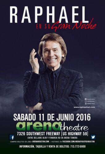 """RAPHAEL """"EN SU GRAN NOCHE"""" 2016 HOUSTON CONCERT TOUR POSTER - Ambient Music"""