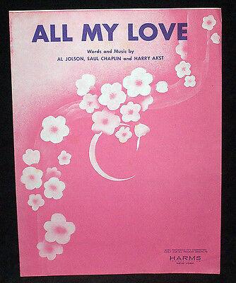 All My Love - 1947 sheet music by Al Jolson, Saul Chaplin & Harry Akst