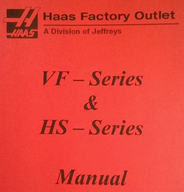 Haas VF EC HS Series Milling Machine Manual 2004 Control Book