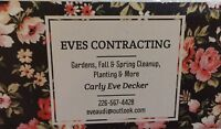 Eves- Gardens, Lawns , Landscapes & Cleanups