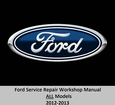 Ford All Models 2012 2013 Service Repair Workshop Manual On Dvd