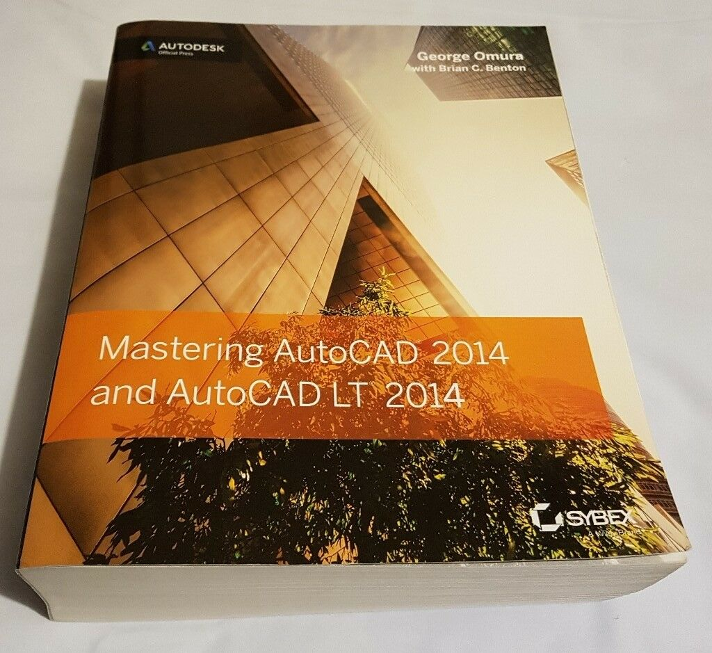 Mastering AutoCAD 2014 and AutoCAD LT 2014: Autodesk Official Press - ISBN: 9781118575048