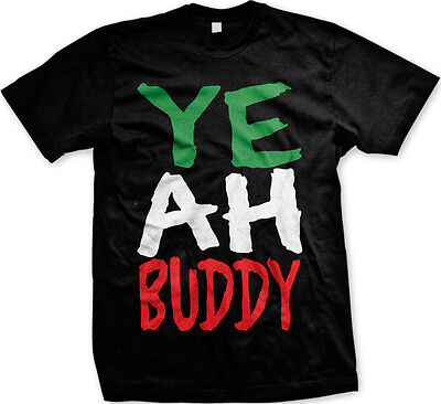 Yeah Buddy Funny Saying Jersey Shore Quotes Pauly Party EDM Men's T-shirt](Funny Jersey Shore)