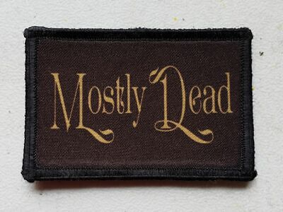 Mostly Dead Princess Bride Morale Patch Funny Tactical Military USA flag  Army](Dead Bride)
