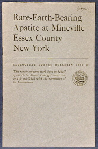 USGS NEW YORK MINING Rare Earths at MINEVILLE, ESSEX Co Vintage 1956 Report
