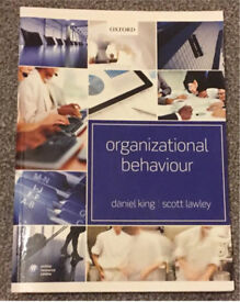 Organisational behaviour by Daniel King and Scott Lawley